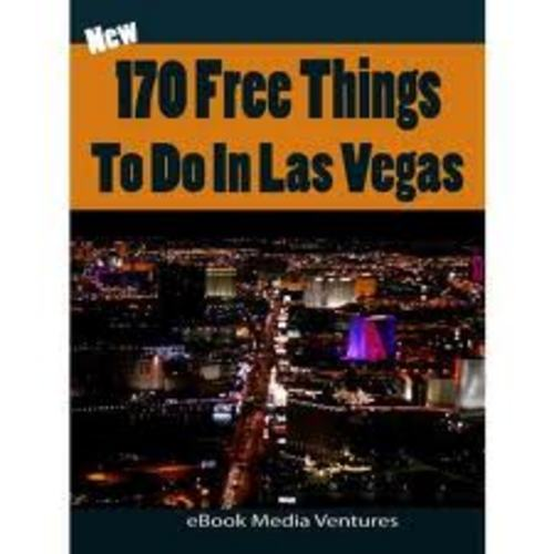 Product picture 170 Free Things To Do In Las Vegas Bonus.zip